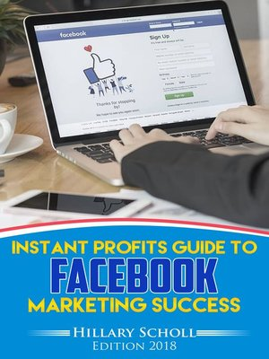 cover image of Instant Profits Guide to Facebook Marketing Success