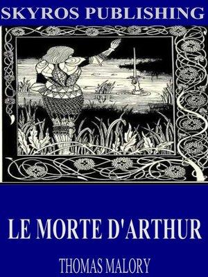 cover image of Le Morte D'Arthur