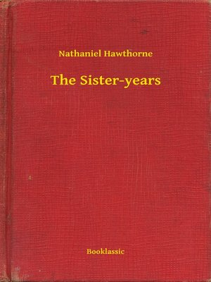 cover image of The Sister-years