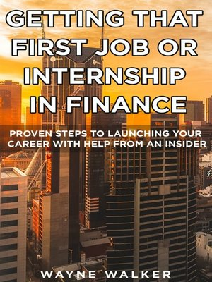 cover image of Getting That First Job or Internship In Finance