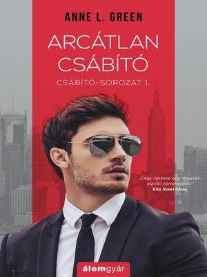 cover image of Arcátlan csábító