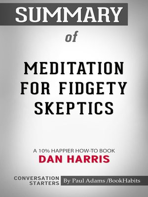 cover image of Summary of Meditation for Fidgety Skeptics