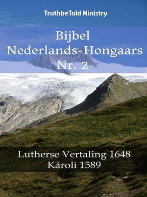 cover image of Bijbel Nederlands-Hongaars Nr. 2