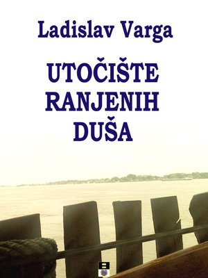 cover image of Utociste ranjenih dusa