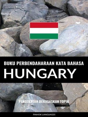 cover image of Buku Perbendaharaan Kata Bahasa Hungary