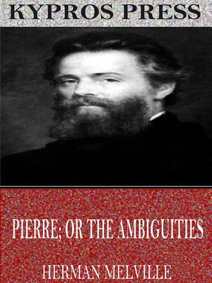 cover image of Pierre; or The Ambiguities