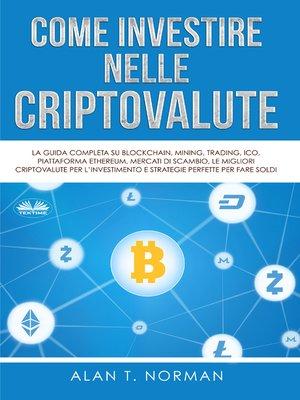 cover image of Come Investire Nelle Criptovalute