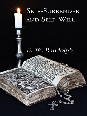 cover image of Self-Surrender and Self-Will