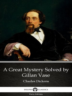 cover image of A Great Mystery Solved by Gillan Vase