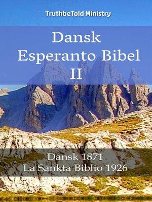 cover image of Dansk Esperanto Bibel II