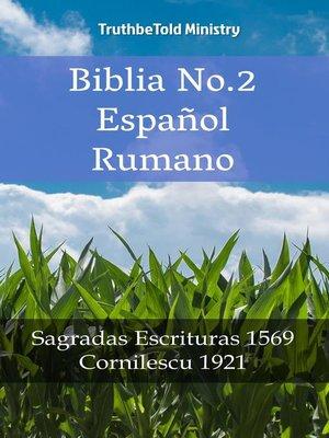 cover image of Biblia No.2 Español Rumano