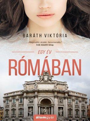 cover image of Egy év Rómában