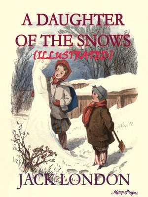 cover image of A Daughter of the Snow