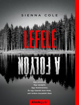 cover image of Lefelé a folyón