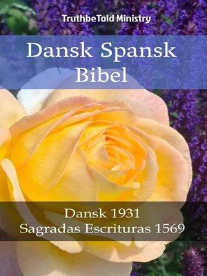 cover image of Dansk Spansk Bibel