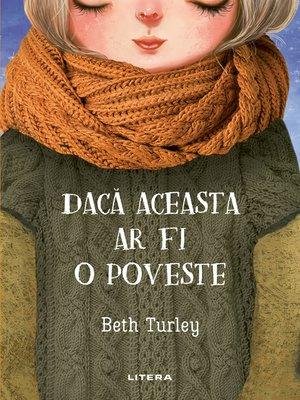 cover image of Dacă Aceasta Ar Fi O Poveste