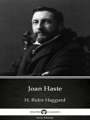 cover image of Joan Haste by H. Rider Haggard - Delphi Classics