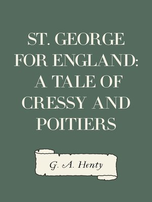 cover image of St. George for England: A Tale of Cressy and Poitiers