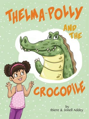 cover image of Thelma-Polly and the Crocodile