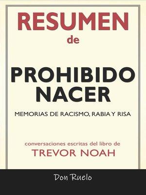 cover image of Resumen de Prohibido Nacer