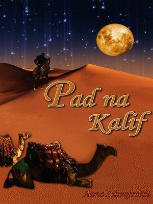 cover image of Pad na Kalif