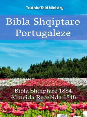 cover image of Bibla Shqiptaro Portugaleze