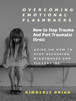 cover image of Overcoming Emotional Flashbacks