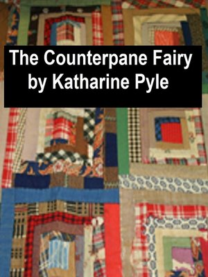 cover image of The Counterpane Fairy