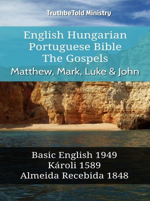 cover image of English Hungarian Portuguese Bible - The Gospels - Matthew, Mark, Luke & John