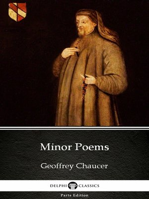 cover image of Minor Poems by Geoffrey Chaucer--Delphi Classics (Illustrated)