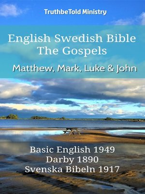 cover image of English Swedish Bible--The Gospels--Matthew, Mark, Luke and John