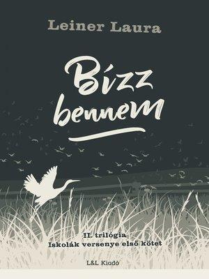 cover image of Bízz bennem