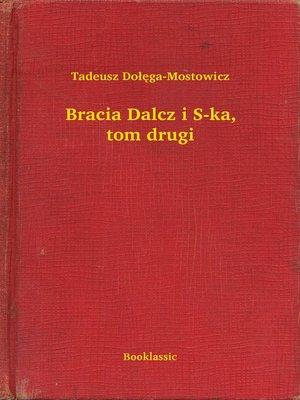 cover image of Bracia Dalcz i S-ka, tom drugi