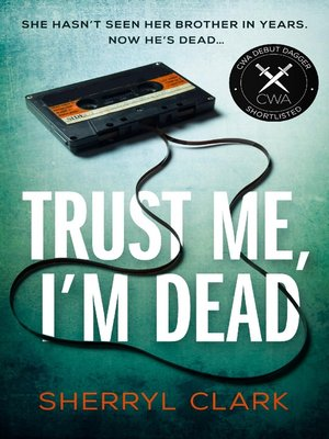 cover image of Trust Me, I'm Dead