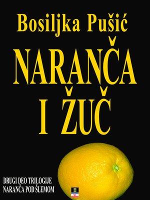 cover image of NARANCA I ZUC