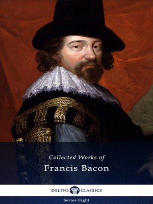 cover image of Delphi Collected Works of Francis Bacon