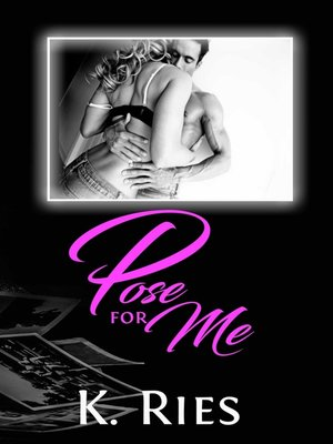 cover image of Pose For Me