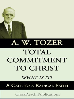 cover image of Total Commitment to Christ: What is it?