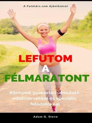 cover image of Lefutom a félmaratont