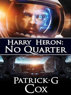 cover image of Harry Heron: No Quarter