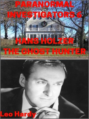 cover image of Paranormal Investigators 6 Hans Holzer