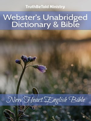 cover image of Webster's Unabridged Dictionary & Bible