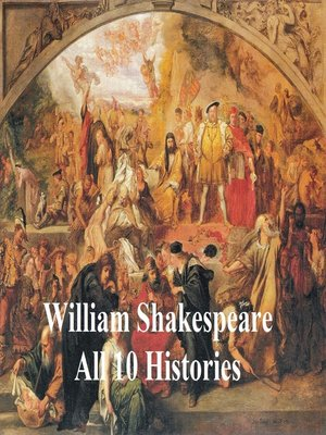 cover image of Shakespeare's Histories: All 10 Plays, with Line Numbers