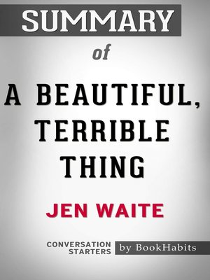 cover image of Summary of A Beautiful, Terrible Thing: A Memoir of Marriage and Betrayal