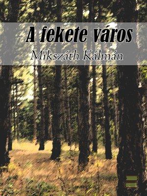 cover image of A fekete város