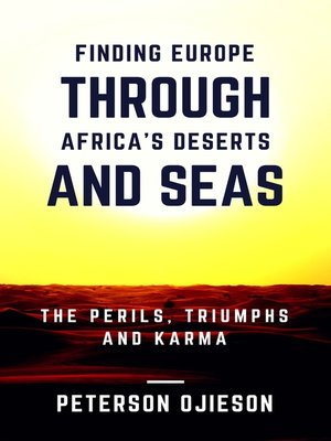 cover image of Finding Europe through Africa's Deserts and Seas