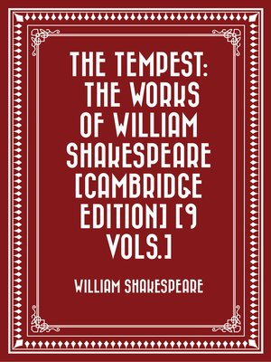 cover image of The Tempest: The Works of William Shakespeare [Cambridge Edition] [9 vols.]