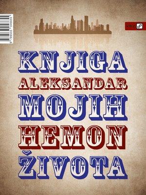 cover image of Knjiga mojih života