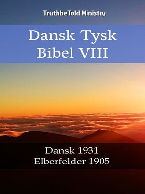 cover image of Dansk Tysk Bibel VIII