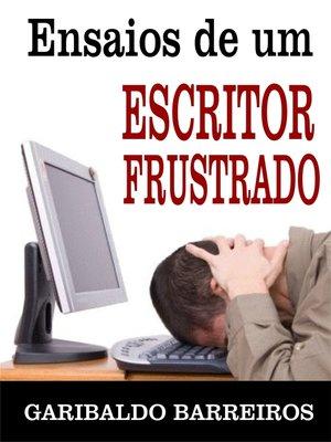 cover image of Ensaios de um escritor frustrado